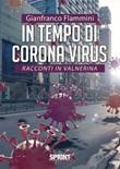 In tempo di Corona virus. Racconti in Valnerina Ebook di  Gianfranco Flammini
