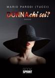 Donna chi sei? Ebook di  Mario Parodi