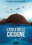 L'isola delle cicogne Ebook di  Fabio Rotolone