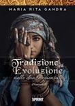 Tradizione ed evoluzione nelle danze orientali Ebook di  Maria Rita Gandra