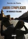 Amori complicati Ebook di  Paride De Paola