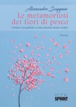 Le metamorfosi dei fiori di pesco Libro di  Alessandro Scappini