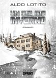 Un gelido inverno Ebook di  Aldo Lotito