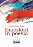 Emozioni in poesia Libro di  Massimiliano Puleo