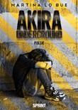 Akira underground Libro di  Martina Lo Bue