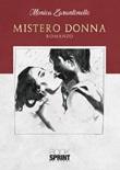 Mistero donna Libro di  Monica Zarantonello