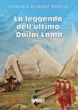 La leggenda dell'ultimo Dailai Lama Libro di  Gonzalo Alvarez García