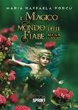 Il magico mondo delle fiabe. Nuova ediz. Con CD-ROM Libro di  Maria Raffaella Porcu