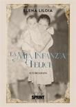 La mia infanzia felice Ebook di  Elena Liloia
