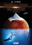 Viaggio al centro dell'universo Libro di  G. Virgi