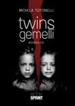 Twins gemelli Libro di  Michela Totonelli