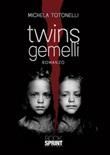 Twins gemelli Ebook di  Michela Totonelli