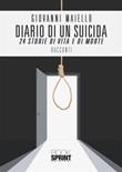 Diario di un suicida. 24 storie di vita e di morte Ebook di  Giovanni Maiello