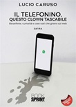 Il telefonino, questo clown tascabile Ebook di  Lucio Caruso