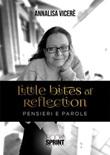 Little bites of reflection. Pensieri e parole Ebook di  Annalisa Vicerè