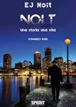 Nolt. Una storia una vita Ebook di  EJ Nolt