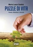 Puzzle di vita Ebook di  Maria Laura Centini