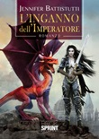 L'inganno dell'imperatore Libro di  Jennifer Battistutti