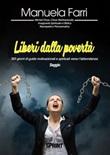 Liberi dalla povertà Ebook di  Manuela Farri