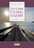Stati d'animo, ricordi, leggende... Libro di  Solisca Silvio