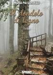 Il dondolo di legno Ebook di  Maria Pia Garofalo