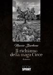 Il richiamo della maga Circe Ebook di  Nuccio Barbone