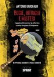 Bugie, intrighi e misteri Libro di  Antonio Garofalo