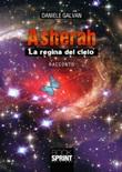 Asherah. La regina del cielo Libro di  Daniele Galvan