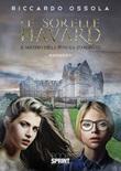 Le sorelle Havard Libro di  Riccardo Ossola