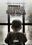 Storia di un'infanzia Libro di  Luigi Piazzolla