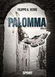Palomma Ebook di  Filippo A. Verre