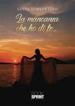 La mancanza che ho di te... Ebook di  Lucia Sorrentino