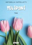 Tulipani Libro di  Antonella Cappelletti