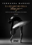 Il lato oscuro della danza Libro di  Fernanda Barone