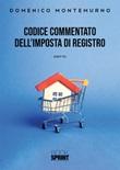 Codice commentato dell'imposta di registro Libro di  Domenico Montemurno