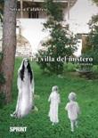 La villa del mistero Libro di  Silvana Calabrese