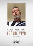 Eppure vivo Ebook di  Carlo Palmisani