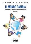 Il mondo cambia Ebook di  Antonia Dartizio