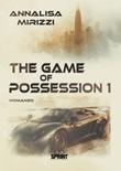 The game of possession 1 Libro di  Annalisa Mirizzi