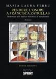 Rendere l'onore a Francisca Zatrillas Libro di  Maria Laura Ferru
