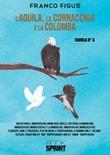 L'aquila, la cornacchia e la colomba Libro di  Franco Figus