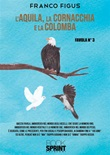 L' aquila, la cornacchia e la colomba Ebook di  Franco Figus