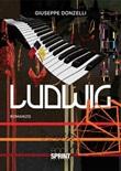 Ludwig Ebook di  Giuseppe Donzelli