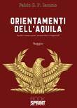 Orientamenti dell'aquila Libro di  Fabio S. P. Iacono