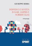 Individuo e società in Karl Jaspers e Norbert Elias Libro di  Giuseppe Serra