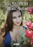 Vita mia... poesia Ebook di  Maria Livitchi