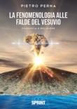 La fenomenologia alle falde del Vesuvio Libro di  Pietro Perna