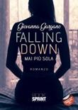 Falling down. Mai più sola Libro di  Giovanna Gargano