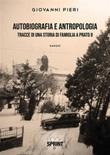 Autobiografia e antropologia: tracce di una storia di famiglia a Prato Ebook di  Giovanni Pieri