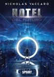 Hotel del futuro Ebook di  Nicholas Vaccaro